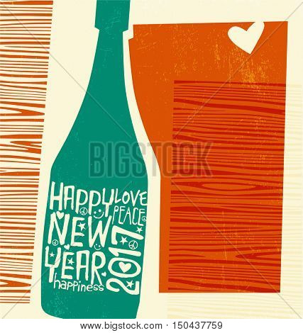 Happy New Year 2017 retro design. abstract champagne bottle with inspiring handwritten typography