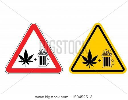 Warning Sign Attention Alcohol And Drugs. Dangers Yellow Sign. Marijuana Is Drug And Mug Of Beer On