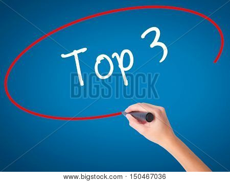 Women Hand Writing Top 3 With Black Marker On Visual Screen