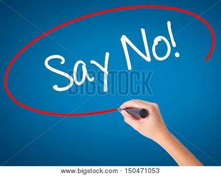 Women Hand Writing Say No! With Black Marker On Visual Screen