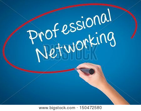 Women Hand Writing Professional Networking With Black Marker On Visual Screen