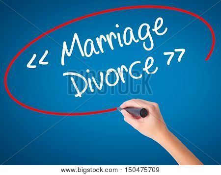 Women Hand Writing Marriage - Divorce With Black Marker On Visual Screen.
