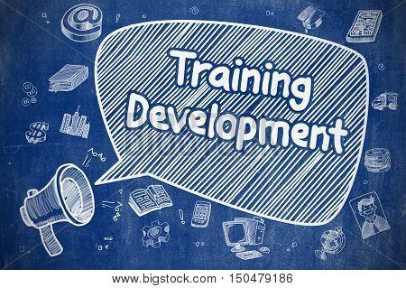 Speech Bubble with Inscription Training Development Cartoon. Illustration on Blue Chalkboard. Advertising Concept.