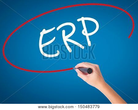 Women Hand Writing  Erp (enterprise Resource Planning)   With Black Marker On Visual Screen