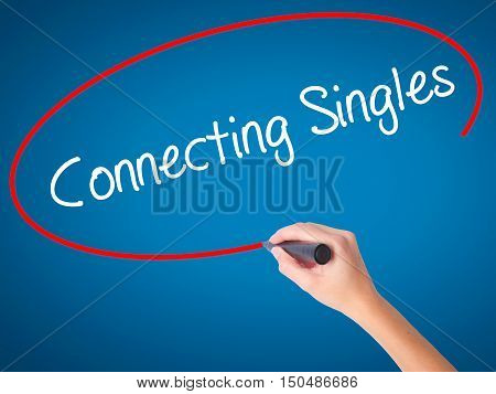 Women Hand Writing Connecting Singles With Black Marker On Visual Screen