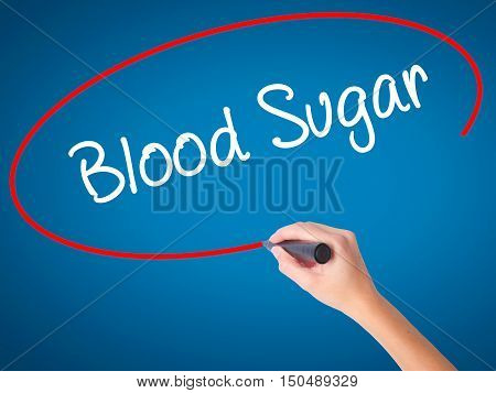Women Hand Writing Blood Sugar With Black Marker On Visual Screen