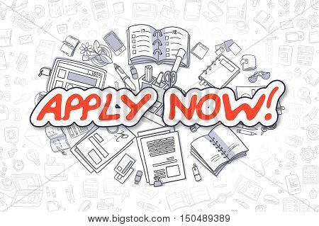 Apply Now - Hand Drawn Business Illustration with Business Doodles. Red Text - Apply Now - Cartoon Business Concept.
