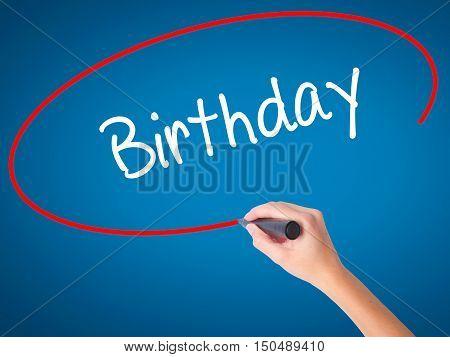 Women Hand Writing Birthday With Black Marker On Visual Screen