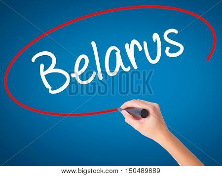 Women Hand Writing Belarus  With Black Marker On Visual Screen.