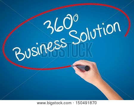 Women Hand Writing 360 Business Solution With Black Marker On Visual Screen