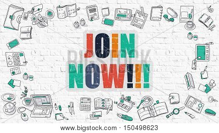 Join Now Concept. Join Now Drawn on White Wall. Join Now in Multicolor. Doodle Design. Modern Style Illustration. Doodle Design Style of Join Now. Line Style Illustration. White Brick Wall.