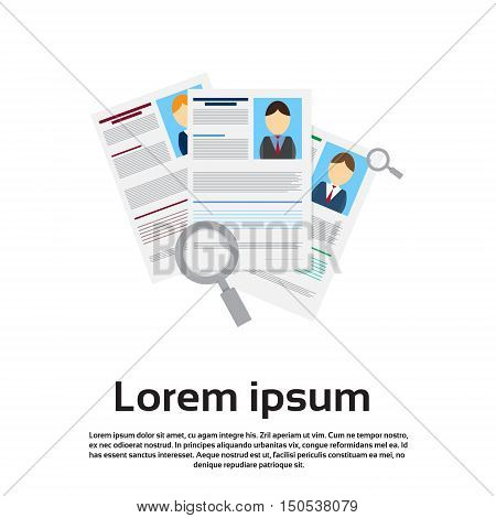 Magnifying Glass Choose Curriculum Vitae Recruitment Candidate Job Position, CV Profile Business Person Group Flat Vector Illustration