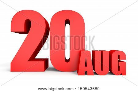 August 20. Text On White Background.