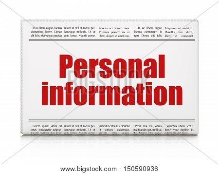 Security concept: newspaper headline Personal Information on White background, 3D rendering