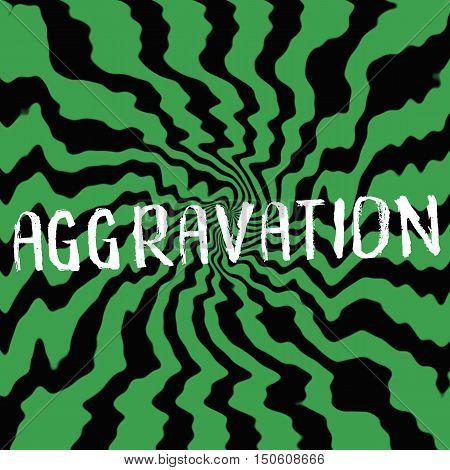 aggravation wording on Striped sun black-green background