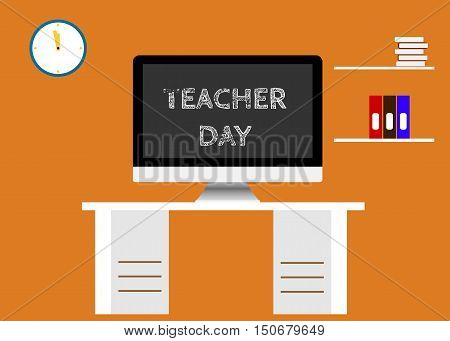 Screen with Inscription Happy teacher day. Teachers working place