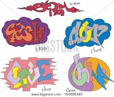 Scream, Crush, Clump, Clove And China Graffiti