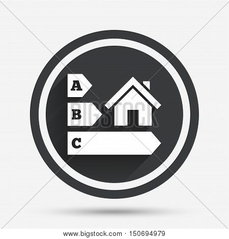 Energy efficiency sign icon. House building symbol. Circle flat button with shadow and border. Vector