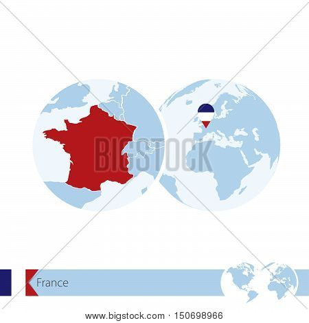 France On World Globe With Flag And Regional Map Of France.