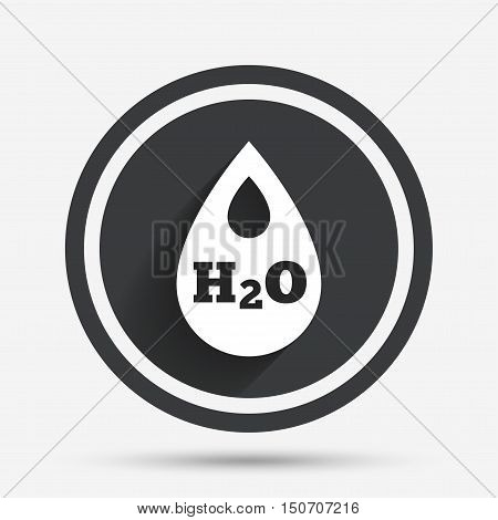 H2O Water drop sign icon. Tear symbol. Circle flat button with shadow and border. Vector