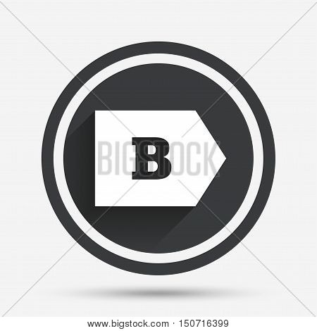 Energy efficiency class B sign icon. Energy consumption symbol. Circle flat button with shadow and border. Vector