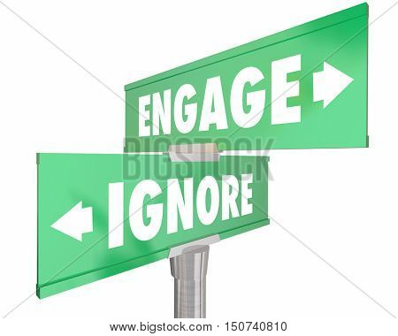 Engage Vs Ignore Two 2 Way Street Road Signs 3d Illustration