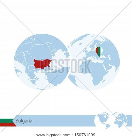 Bulgaria On World Globe With Flag And Regional Map Of Bulgaria.