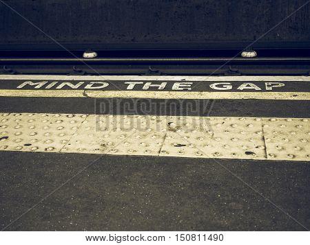 Vintage Looking Mind The Gap In London