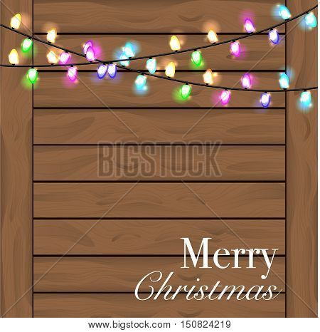 Christmas background with colorful light. Planked wood background with lights and free text space. Colorful Christmas light. Vector illustration