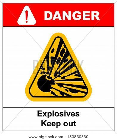 symbol of the explosion in the yellow triangle danger informational banner with text explosives keep out