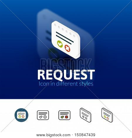 Request color icon, vector symbol in flat, outline and isometric style isolated on blur background