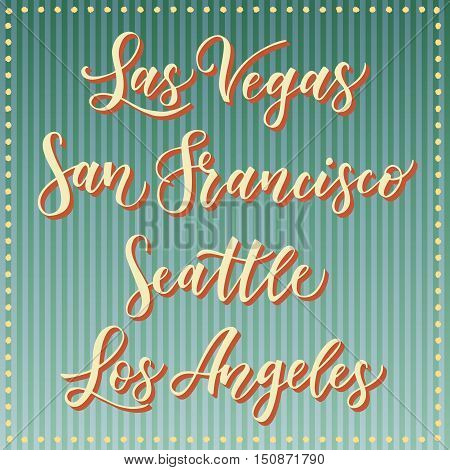 American city vector lettering. Typography - Las Vegas San Francisco Seattle Los Angeles on retro striped blue background. West cost USA town text.