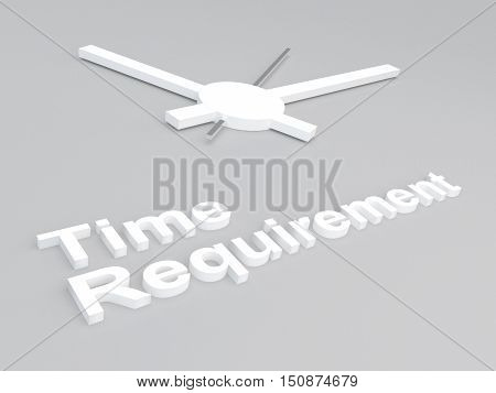 Time Requirement Concept