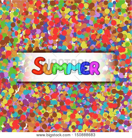 Summer vector lettering on abstract multicolor background with irregular circles. Text vector illustration. Hand drawn inspirational quote.