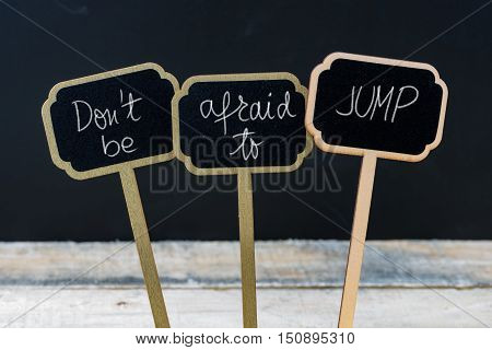 Business Message Do Not Be Afraid To Jump