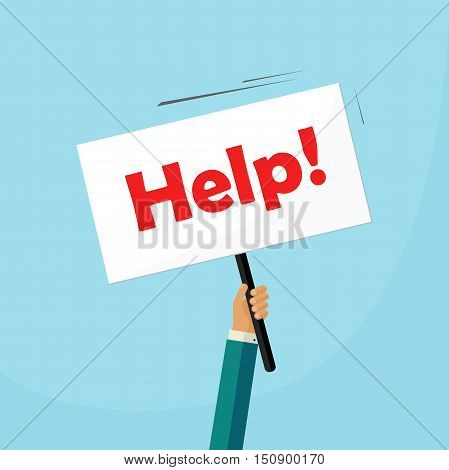 Hand holding placard with help text vector illustration, person asking help