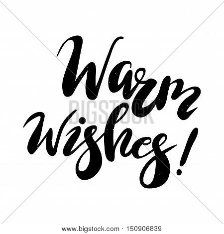 Warm wishes lettering. Christmas and Happy New Year greeting card template.