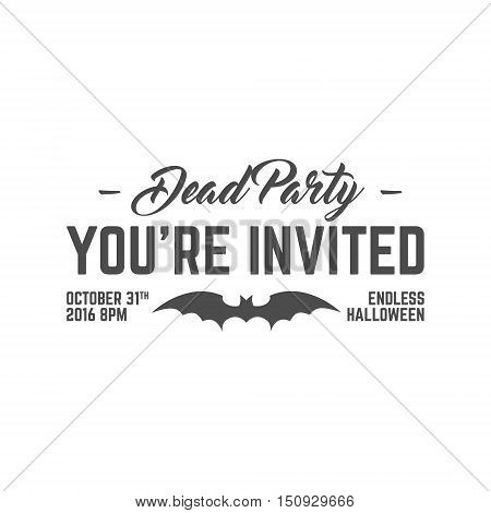 Happy Halloween 2016 dead party invitation label. Typography insignia for celebration holiday. Retro badge, logo. For web projects, tee design, t shirt print and other identity. Vector graphic.