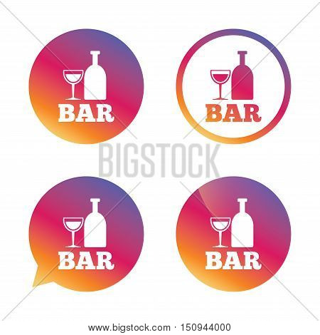 Bar or Pub sign icon. Wine bottle and Glass symbol. Alcohol drink symbol. Gradient buttons with flat icon. Speech bubble sign. Vector