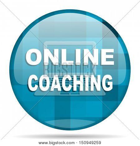online coaching blue round modern design internet icon on white background