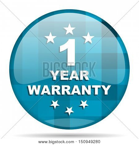 warranty guarantee 1 year blue round modern design internet icon on white background