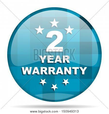 warranty guarantee 2 year blue round modern design internet icon on white background