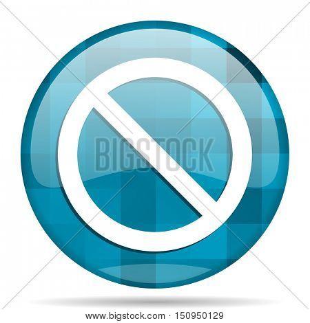 access denied blue round modern design internet icon on white background