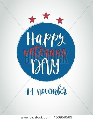 Happy Veterans Day lettering for your design. Vector illustration of calligraphy phrase Happy Veterans Day in blue and red colors of USA flag
