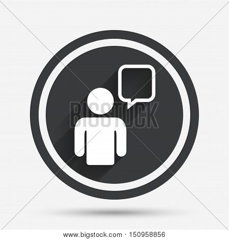 Chat sign icon. Speech bubble symbol. Chat bubble with human. Circle flat button with shadow and border. Vector
