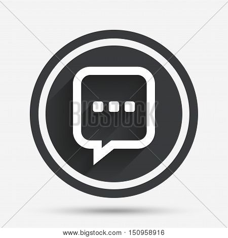 Chat sign icon. Speech bubble with three dots symbol. Communication chat bubble. Circle flat button with shadow and border. Vector