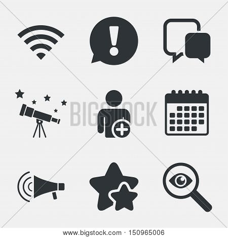 Wifi and chat bubbles icons. Add user and megaphone loudspeaker symbols. Communication signs. Attention, investigate and stars icons. Telescope and calendar signs. Vector