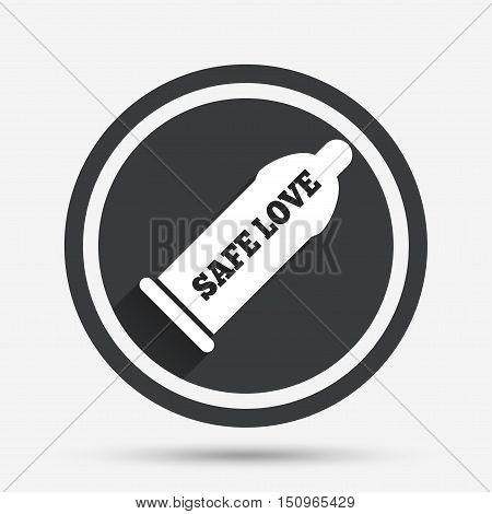Condom safe sex sign icon. Barrier contraceptive symbol. Circle flat button with shadow and border. Vector
