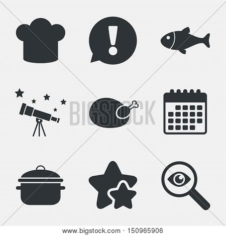 Chief hat and cooking pan icons. Fish and chicken signs. Boil or stew food symbol. Attention, investigate and stars icons. Telescope and calendar signs. Vector