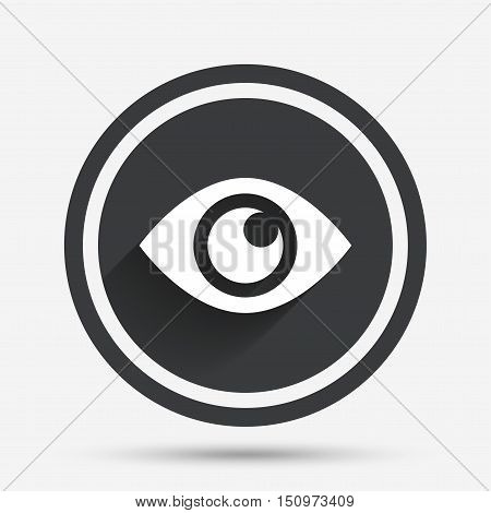 Eye sign icon. Publish content button. Visibility. Circle flat button with shadow and border. Vector